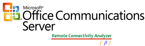Office Communication Server Remote Connectivity Analyzer – Types of Office Communication